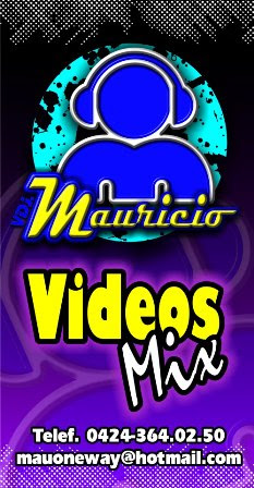 VDJ MAURICIO-VIDEOS MIX