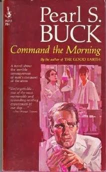 パール・バック著 (1959) ; <br>「Command the Morning」