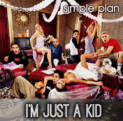 Lyrics Simple Plan - I'm Just A Kid