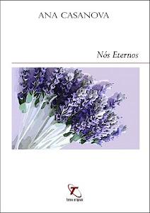 """""""Nós Eternos"""" - 3º Livro"""