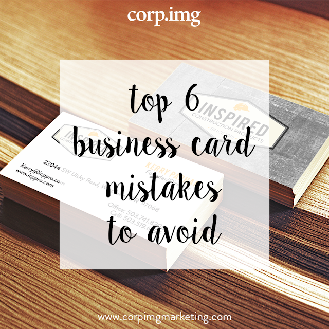 Top 6 Business Card Mistakes to Avoid