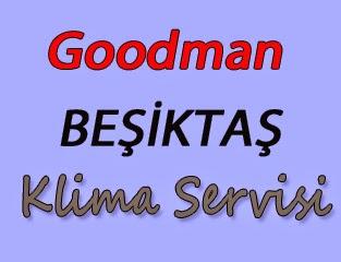 Goodman Beşiktaş Klima Servis