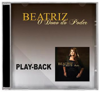 CD PlayBack Beatriz - O Dono do Poder - 2013