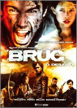 Filme Bruc : O Desafio   Dublado