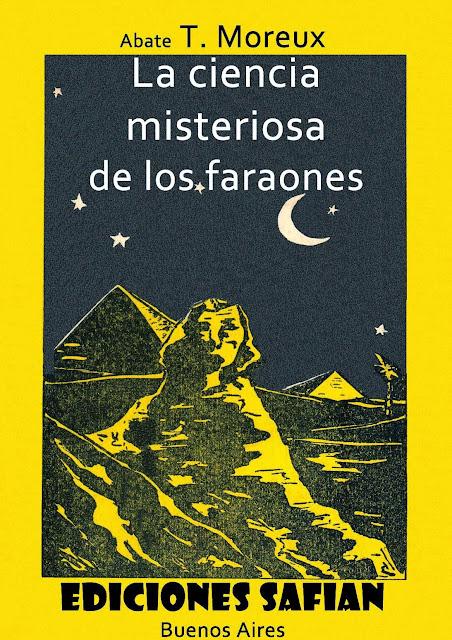 """Portada de """"La Ciencia Misteriosa de los Faraones"""" del Abate T. Moreaux"""
