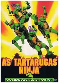 As Tartarugas Ninja III Torrent Dublado (1993)