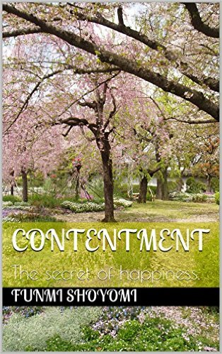 Contentment. (The secret of happiness)