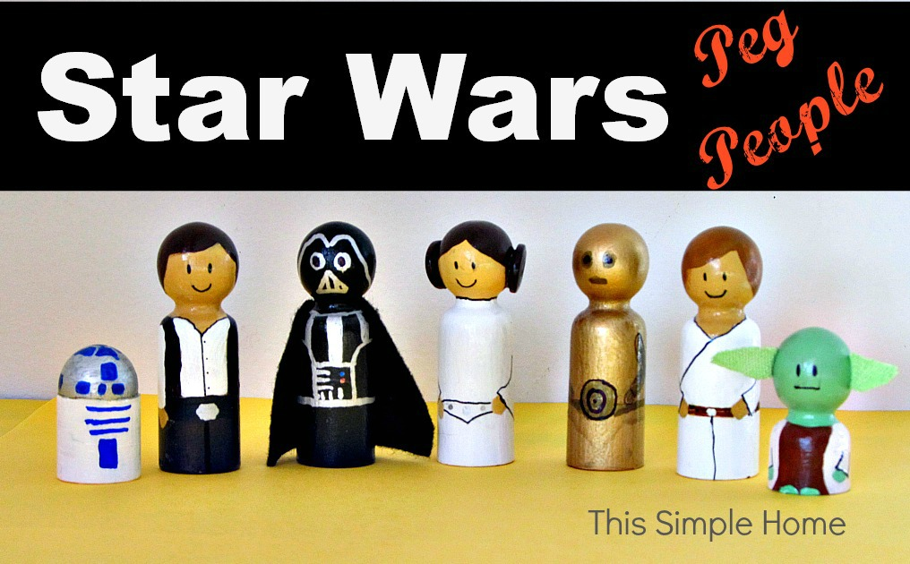 This Simple Home: Star Wars Peg People