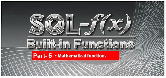Microsoft SQL Server Training Online Learning Classes Built in functions Mathematical