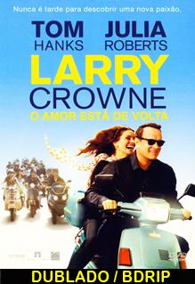 Assistir Larry Crowne – O Amor Está de Volta Dublado 2011