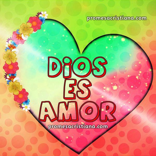 Frases cristianas Dios es amor, promesa cristiana con imagen para muro de facebook.