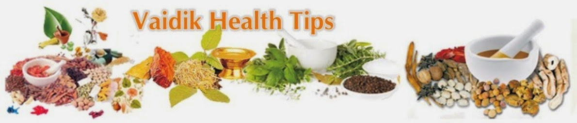 Vaidik Health Tips