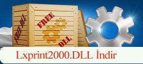 Lxprint2000.dll Hatası çözümü.