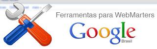 Ferramentas para Webmasters - Google
