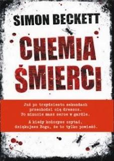 """""""Chemia śmierci"""" Simon Beckett - recenzja"""