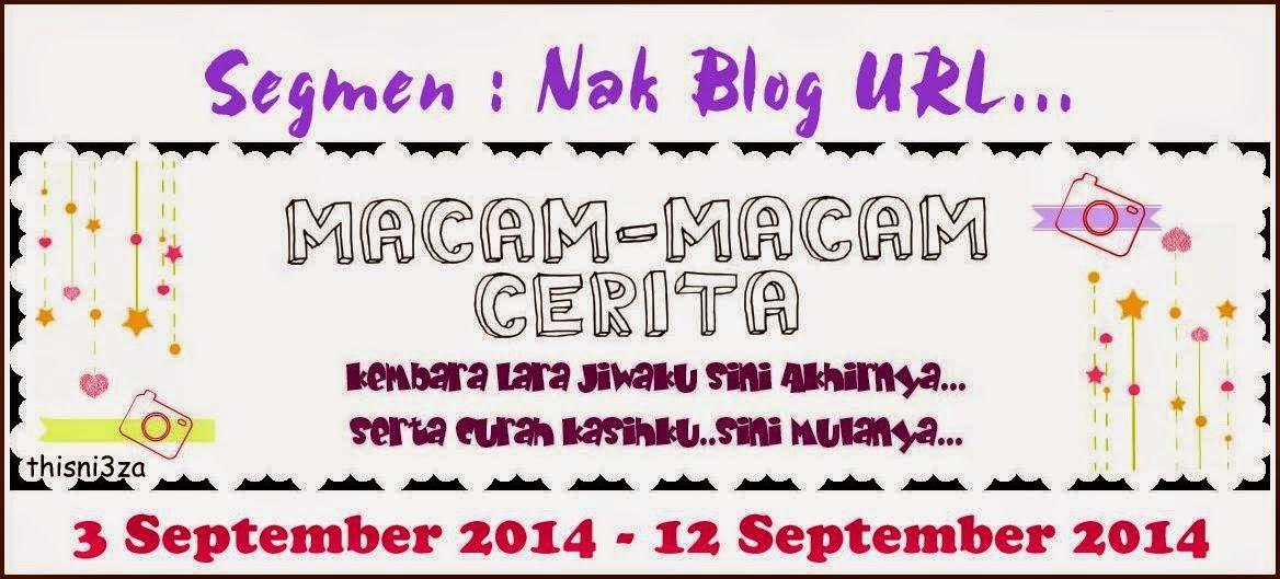 http://thisni3zahata.blogspot.com/2014/09/segment-nak-blog-url.html