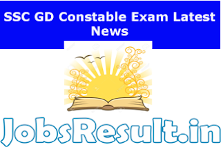 SSC GD Constable Exam Latest News