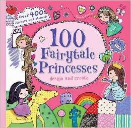 100 Fairy-Tale Princesses Design and Create cover