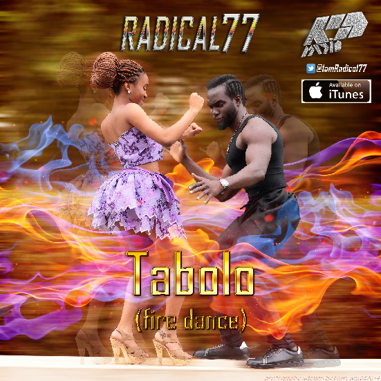 MUSIC VIDEO: Radical77 - Tabolo - Fire Dance (Viral Video)