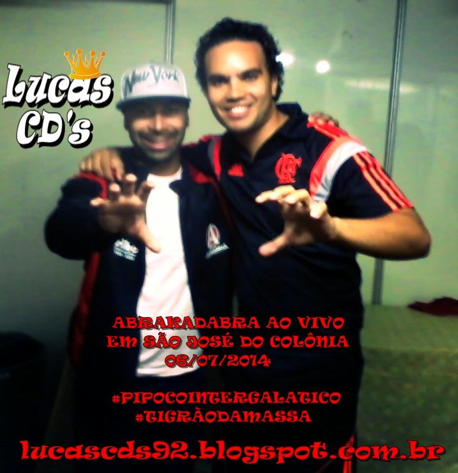 Lucas CD's: ABRAKADABRA AO VIVO EM SÃO JOSÉ DO COLÔNIA 06