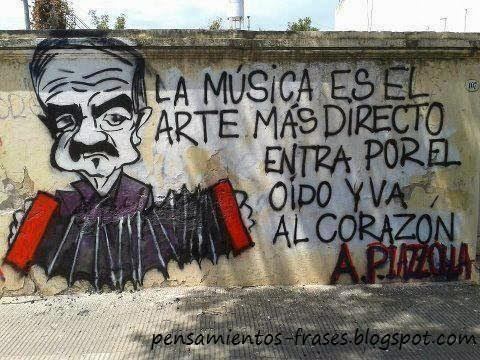 frases de Astor Piazzola
