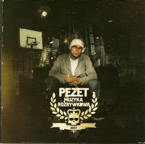 Pezet - Muzyka rozrywkowa (2007)
