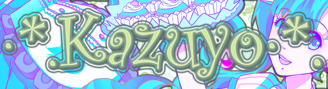 *-·*Kazuyo Blog*·-*