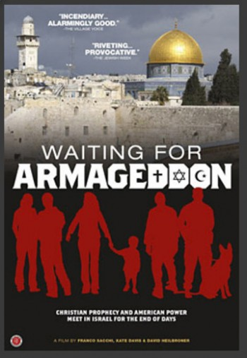 Must to See Interesting Documentary: Waiting for Armageddon - Just How Evil Evangelical Christians