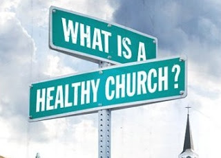 What Does A Healthy Church Look Like? ~ Ministry Best Practices