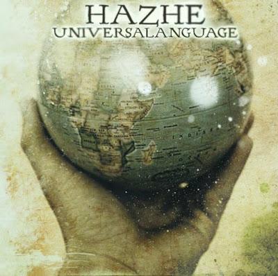 Hazhe - Universal Lenguaje 2010