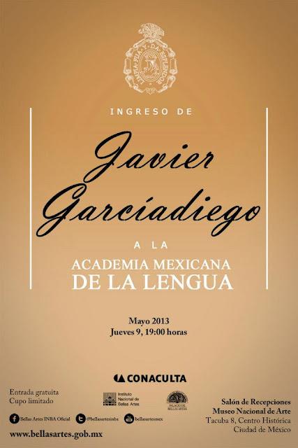 Ingreso de Javier Garciadiego a la Academia Mexicana de la Lengua