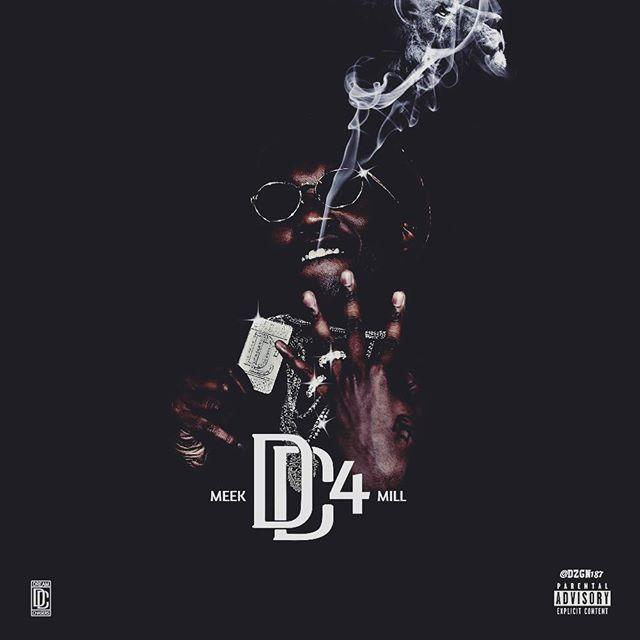 Meek Mill - DC4 (Album) (2016)