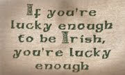 AN IRISH SAYING