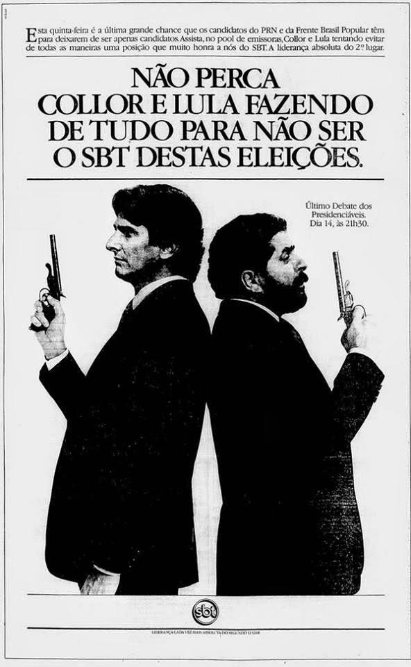 Campanha do SBT em 1989 para promover o debate de Lula e Collor à presidência da república.