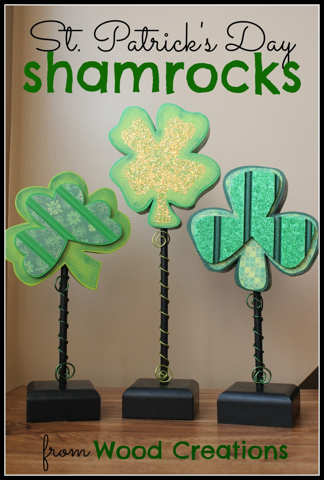 St pattys day crafts - St Patrick S Day Craft Tutorial From Wood Creations