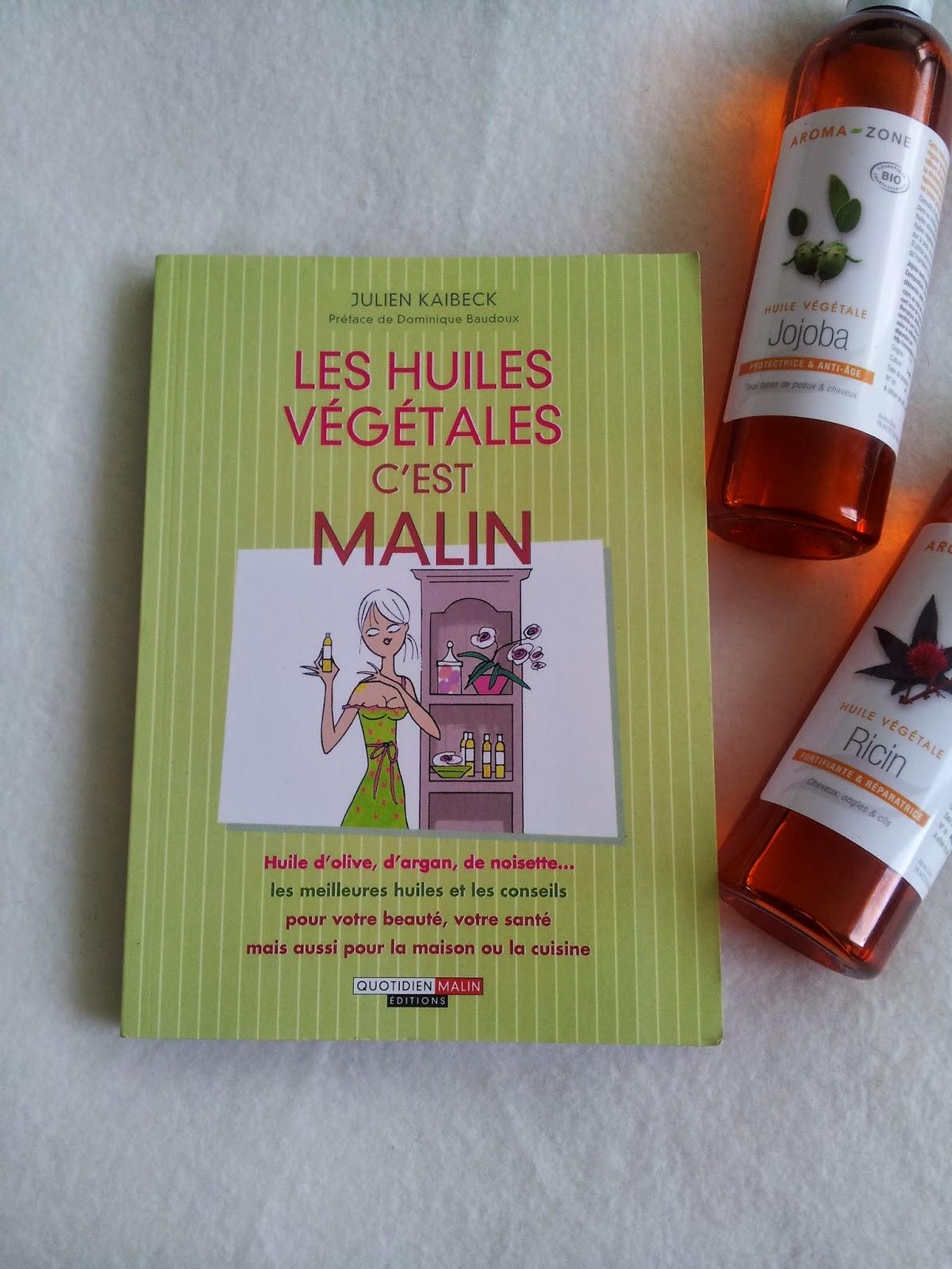les-huiles-vegetales-c-est-malin-miss-beaute-addict.blogspot.fr
