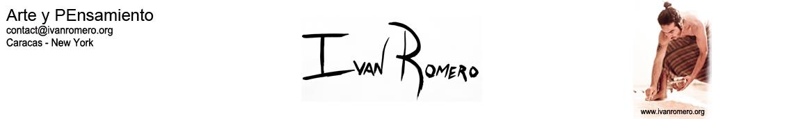 IVAN ROMERO / Arte y Pensamiento