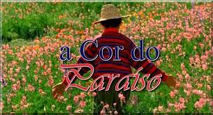 A cor do Paraíso