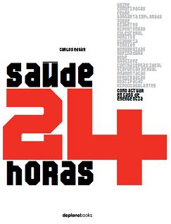 Livro Saude 24 horas - carlos edgar