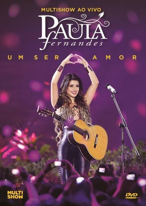 Assistir Paula Fernandes – Um Ser Amor Online