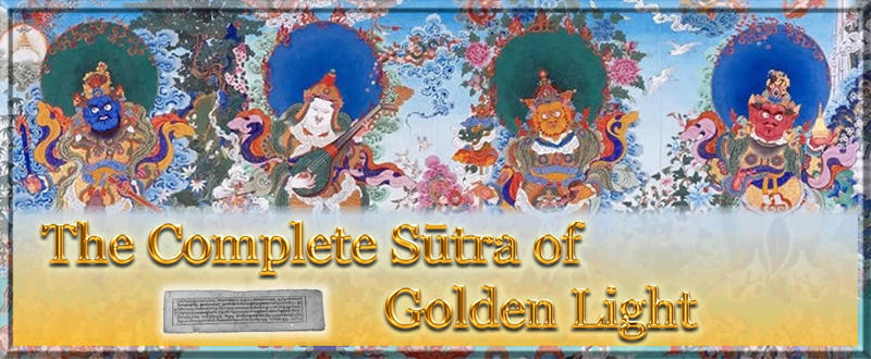 The Complete Sūtra of Golden Light