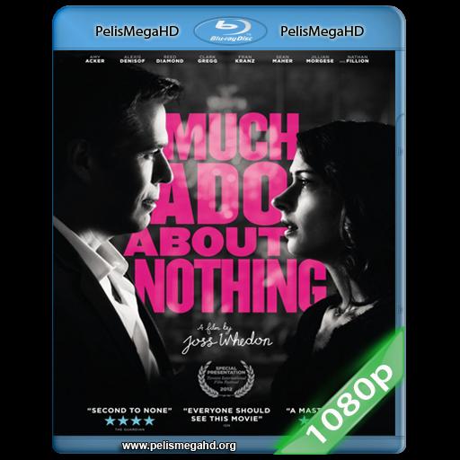 MUCHO RUIDO Y POCAS NUECES (2012) 1080P HD MKV ESPAÑOL LATINO