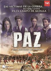 Paz, Una Historia de Pasion (Dir. Ricardo Varas)