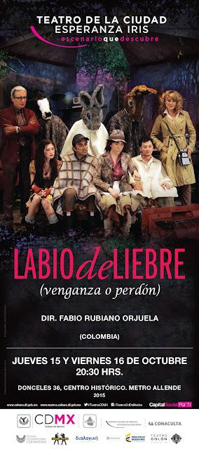 """La obra """"Labio de Liebre"""" se presenta en el Teatro de la Ciudad Esperanza Iris como parte del Festival Cervantino en el D.F."""