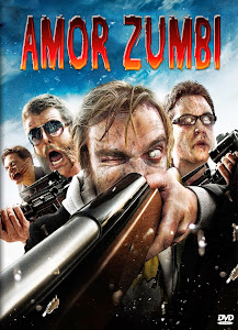 Download Filme Amor Zumbi – BDRip AVI Dual Áudio e RMVB Dublado