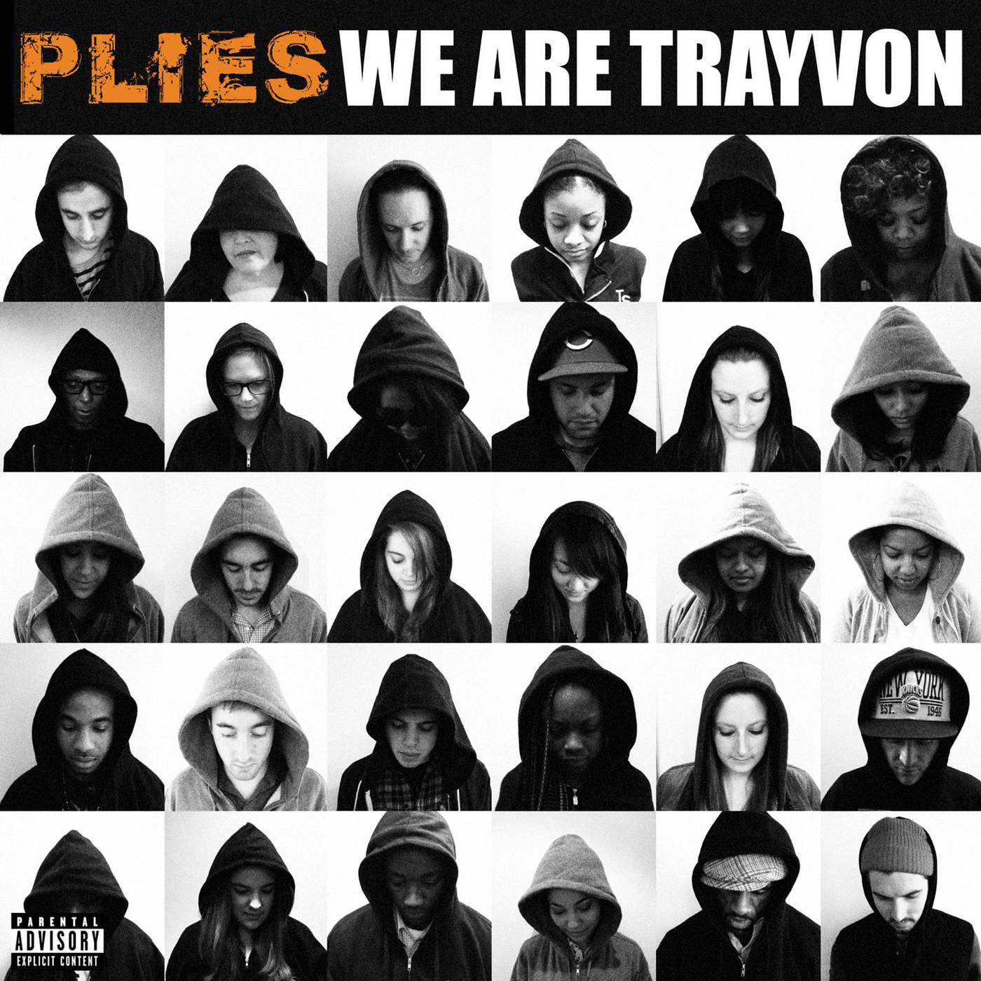 Plies - We Are Trayvon - Single Cover