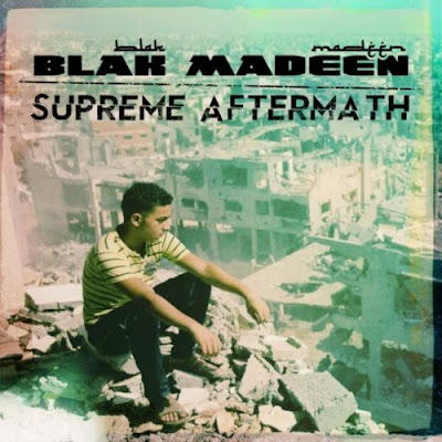 "BLAK MADEEN ""Supreme Aftermath"""