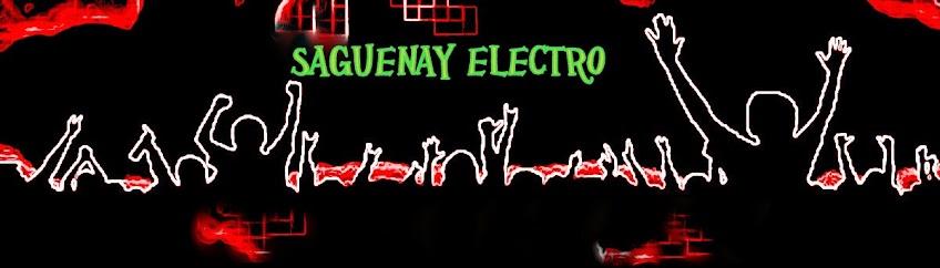 ♫  SAGUENAY-ELECTRO   ♪  ♫ ♪