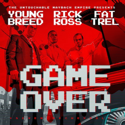 Young Breed Ft. Rick Ross & Fat Trel - Game Over