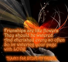 About Friendship, Flowers & LOVE...